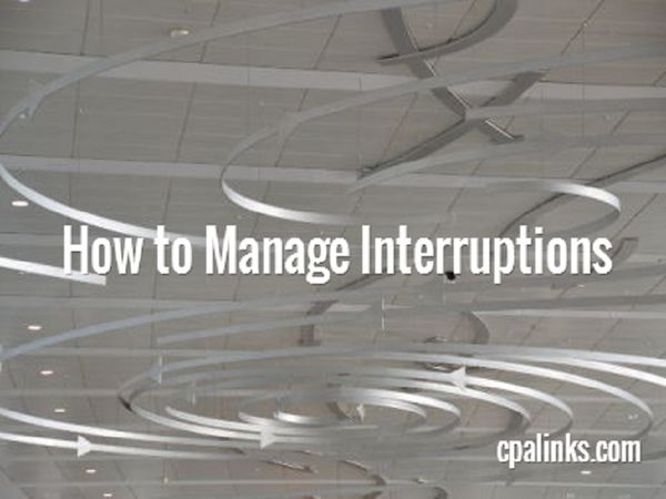 How to Manage Interruptions - CPA Toolbox