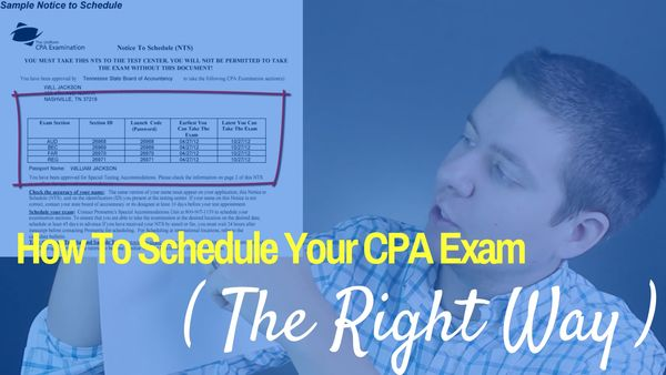 How to Schedule Your CPA Exam the Right Way (6:04)