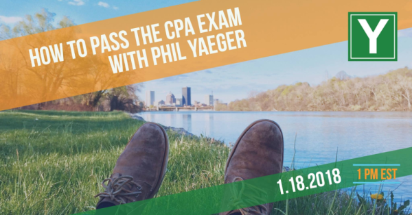 How to Pass the CPA Exam With Phil Yaeger - CPA Exam News