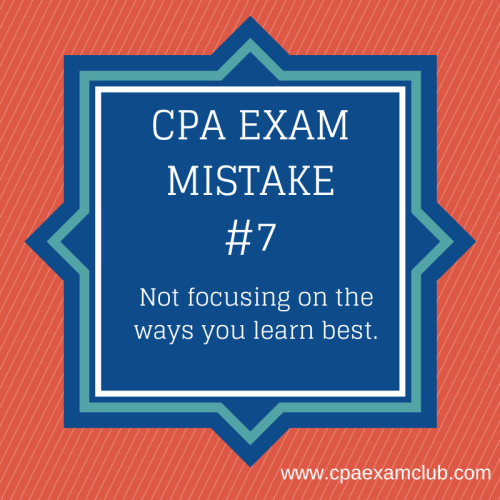CPA Exam Mistake #7: Not Focusing on the Ways You Learn Best