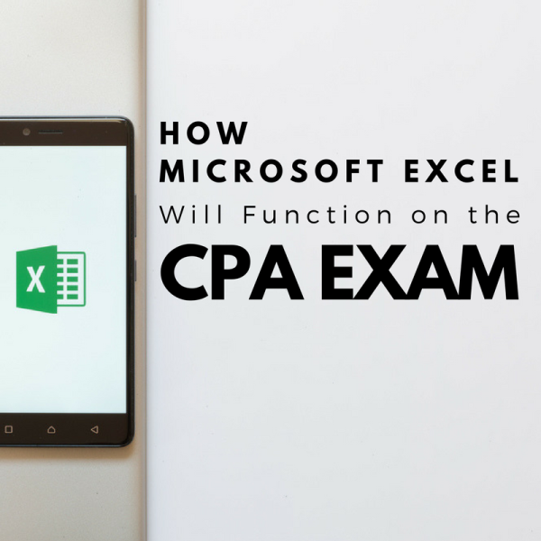 How Microsoft Excel Will Function on the CPA Exam - CPA Exam Club