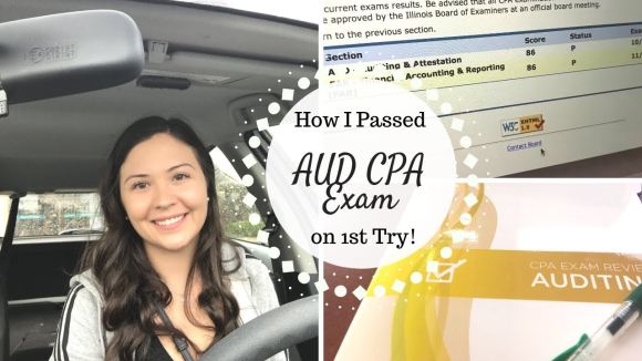 How I Passed Audit on My 1st Try - CPA Exam Network - CPA Exam Club